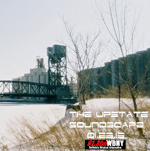 The Upstaet Soundscape, 1.23.13