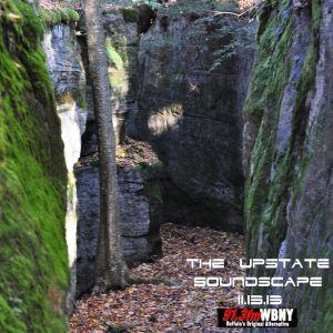 The Upstate Soundscape, 11.13.13