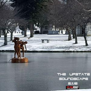 The Upstate Soundscape 2.11.16